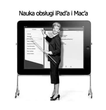 Nauka obsługi iPad'a i Mac'a